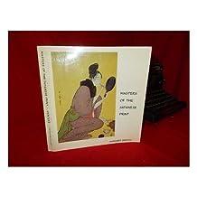 Masters of the Japanese Print: Moronobu to Utamaro, by Margaret Gentles