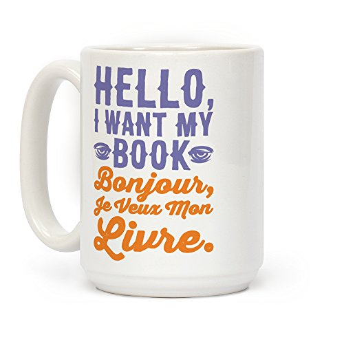 LookHUMAN Hello I Want My Book Parody White