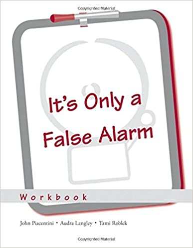 It's Only a False Alarm: A Cognitive Behavioral Treatment Program ...