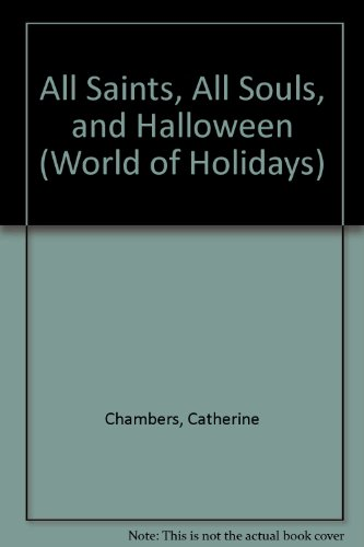 All Saints, All Souls, and Halloween (World of -