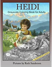 HEIDI: Grayscale Coloring Book for Adults