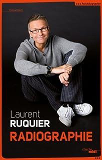 Radiographie, Ruquier, Laurent