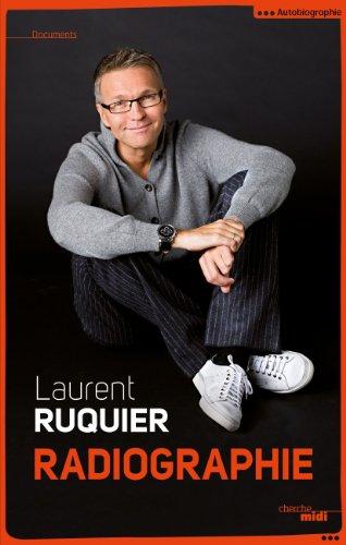 Livre Télécharger Radiographie de Laurent RUQUIER pdf