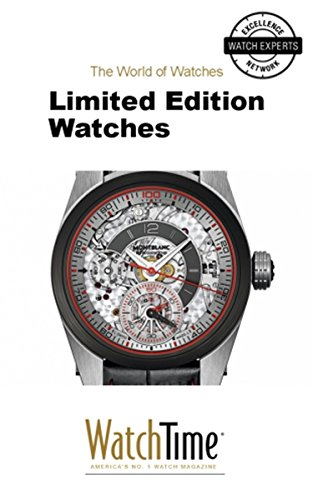 Limited Edition Watches: Guidebook for luxury watches ()