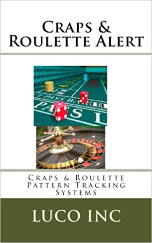 |ZIP| Craps & Roulette Alert: Craps & Roulette Pattern Tracking Systems. Diapason designed ticket mejor boutique trials avanzada Journal
