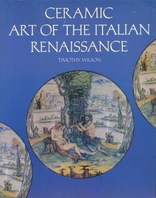Ceramic Art Of The Italian Renaissance