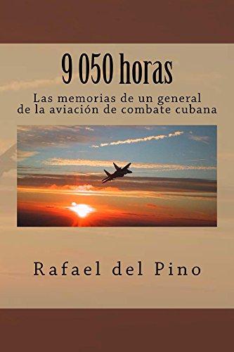 Descargar Libro 9 050 Horas Rafael Del Pino
