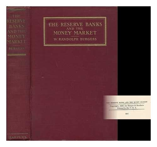 The Reserve Banks and the Money Market