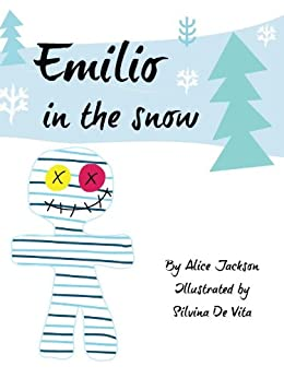 Emilio in the Snow by [Jackson, Alice]