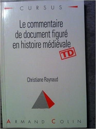 Livres gratuits Le commentaire de document figuré en histoire médiévale pdf epub