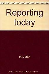 Reporting today: The newswriter's handbook