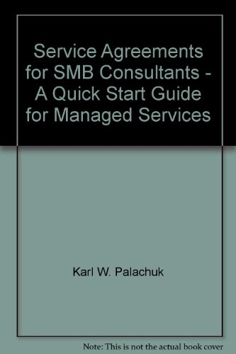 Service Agreements for SMB Consultants - A Quick Start Guide for Managed Services