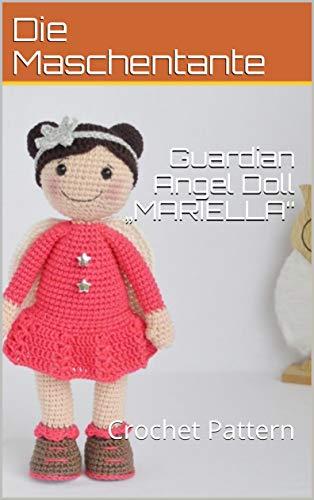"""Angel Pattern Crochet - Guardian Angel Doll """"MARIELLA"""": Crochet Pattern"""