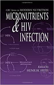 Micronutrients and HIV Infection (Modern Nutrition ...