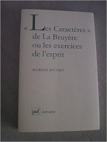 """Livre gratuits en ligne """"Les Caractères"""" de La Bruyère ou Les exercices de l'esprit epub, pdf"""