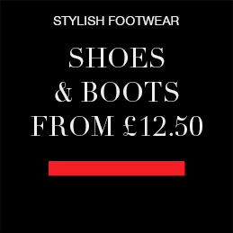 Stylish footwear Shoes & Boots from £12.50