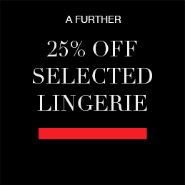A further 25% off selected lingerie