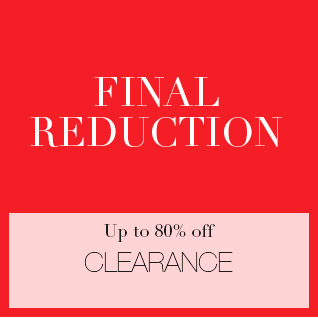 final reduction - up to 80% off clearance