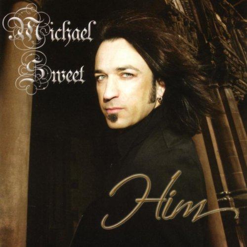 Michael Sweet - Him (2006)
