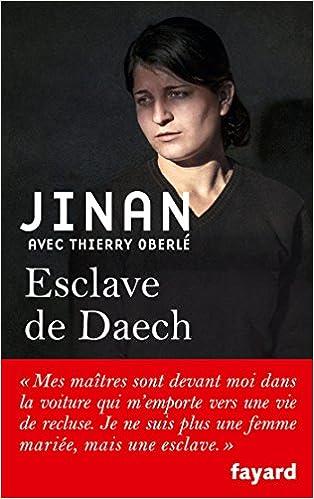 Esclave de Daech - Jinan B, Thierry Oberlé