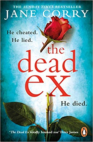 The Dead Ex: The Sunday Times bestseller: Amazon.co.uk: Jane