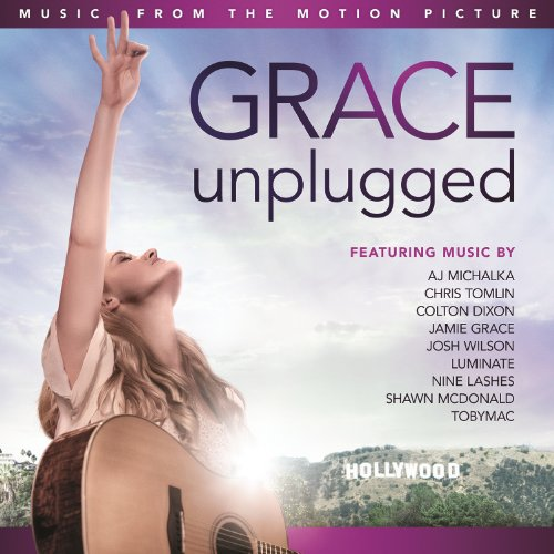 V.A. - Grace Unplugged: Music From The Motion Picture 2013