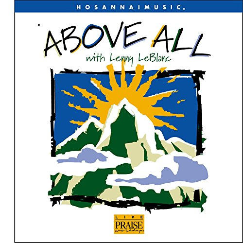 Lenny LeBlanc - Above All  (1999)