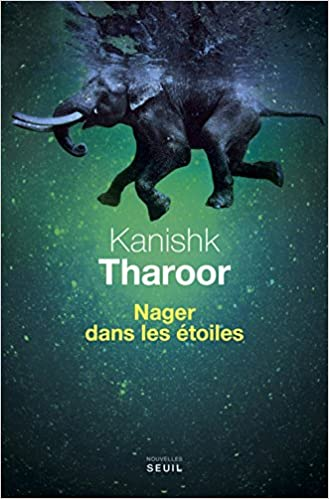Nager dans les étoiles de Kanishk Tharoor 2017