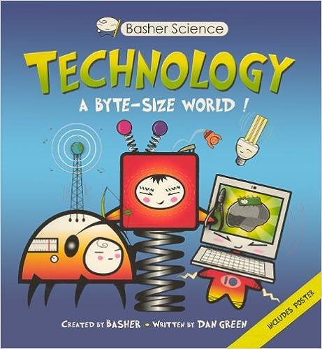 Download Ebook Technology: A Byte-Sized World! (Turtleback