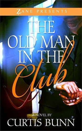 The Old Man in the Club (Zane Presents) by Strebor Books