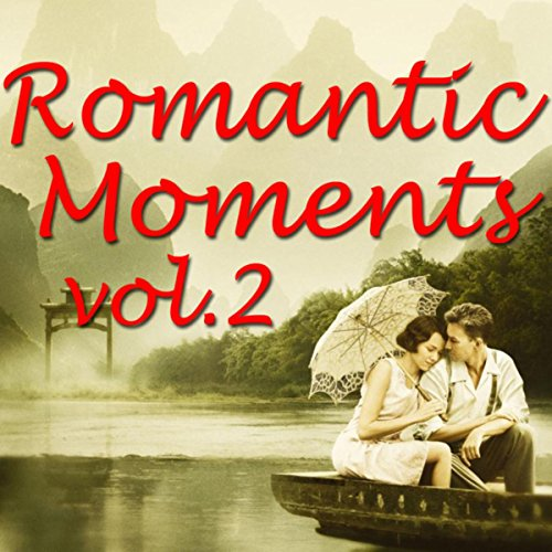 Romantic Moments Vol.2