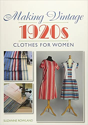 1920s Patterns – Vintage, Reproduction Sewing Patterns Making Vintage 1920s Clothes for Women £19.49 AT vintagedancer.com