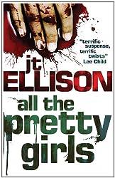 All the Pretty Girls (A Taylor Jackson novel - Book 1)