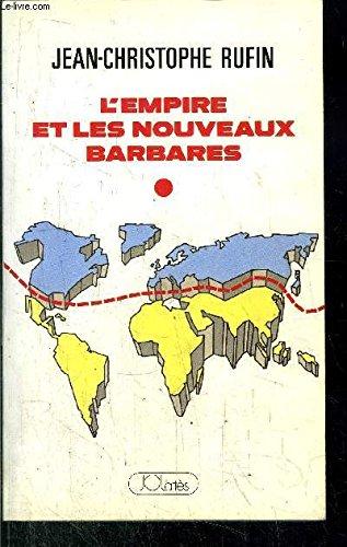 L'empire et les nouveaux barbares (French Edition)