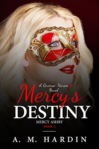 Mercys destiny mercy ashby book 2 kindle edition by am hardin mercys destiny mercy ashby book 2 by hardin am fandeluxe Image collections