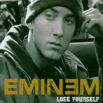 Lose Yourself (Eminem song)