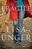 Fragile, Lisa Unger, 0307393992