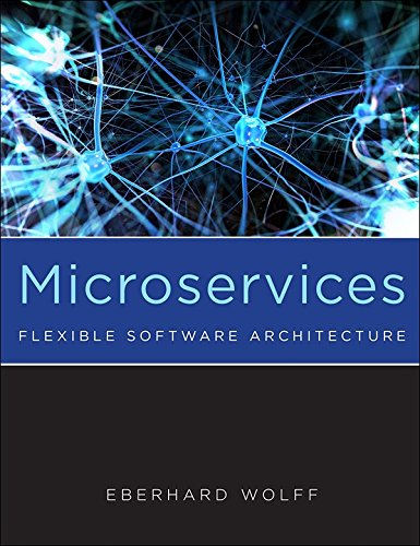- Microservices: Flexible Software Architecture