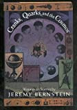 Cranks, Quarks and the Cosmos, Jeremy Bernstein, 046508897X