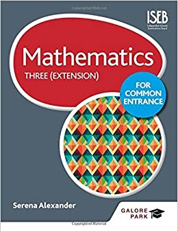 Book Mathematics for Common Entrance Three (Extension) by Serena Alexander (2015-07-31)