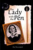 The Lady with the Pen : Elise Waerenskjold in Texas, Elise Waerenskjold, 0615469876