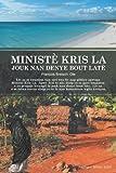 MinistÈ Kris la Jouk Nan Denye Bout Late, FrançOis Otè, 1466936770
