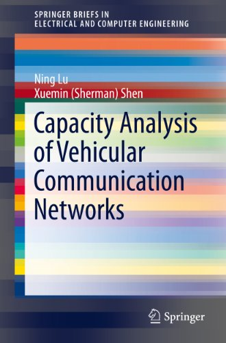 Download Capacity Analysis of Vehicular Communication Networks (SpringerBriefs in Electrical and Computer Engineering) Pdf