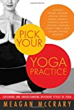Pick Your Yoga Practice, Meagan McCrary, 1608681807