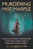Murdering Miss Marple, Julie H. Kim, 0786463317