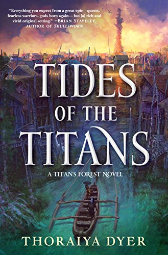 Tides of the Titans: A Titan's Forest Novel