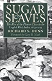Sugar and Slaves, Richard S. Dunn, 0807848778