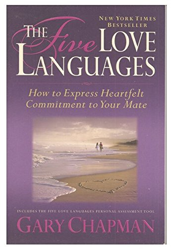 The 5 Love Languages: The Secret to Love That Lasts by Chapman, Gary D Published by Northfield Publishing New edition (2009) Paperback