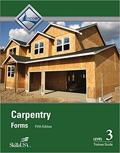 Carpentry forms level 3 trainee guide 5th edition nccer carpentry forms level 3 trainee guide 5th edition 5th edition fandeluxe Choice Image