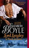 Lord Langley Is Back in Town (The Bachelor Chronicles)